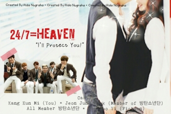 24/7=Heaven ( I'll Protect You! ) Part-2